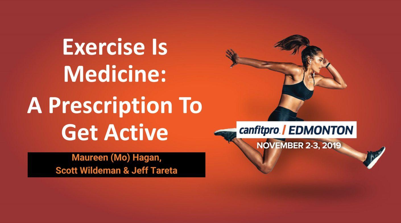 canfitpro WEST Edmonton – Exercise is Medicine – A Prescription to Get Active